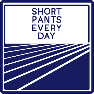 Short pants every day